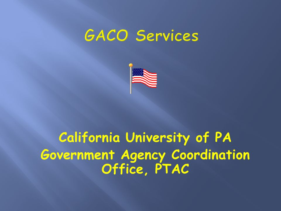 California University of PA Government Agency Coordination Office, PTAC