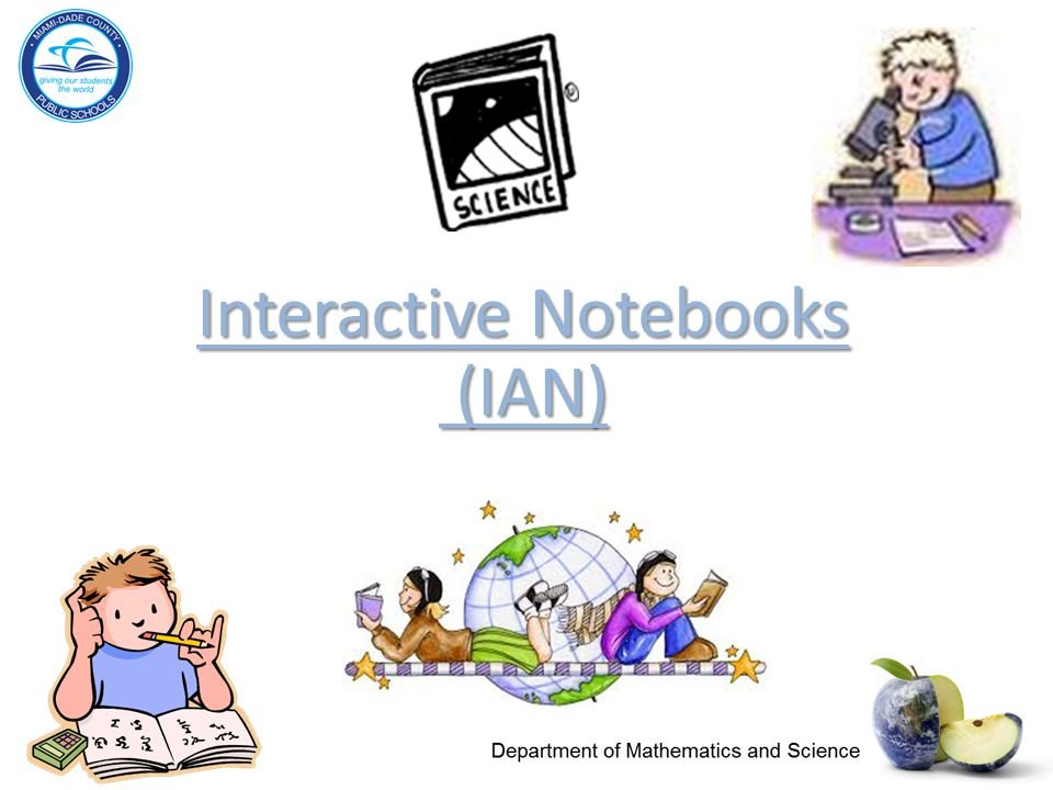 Interactive Notebooks (IAN) Interactive Notebooks (IAN)