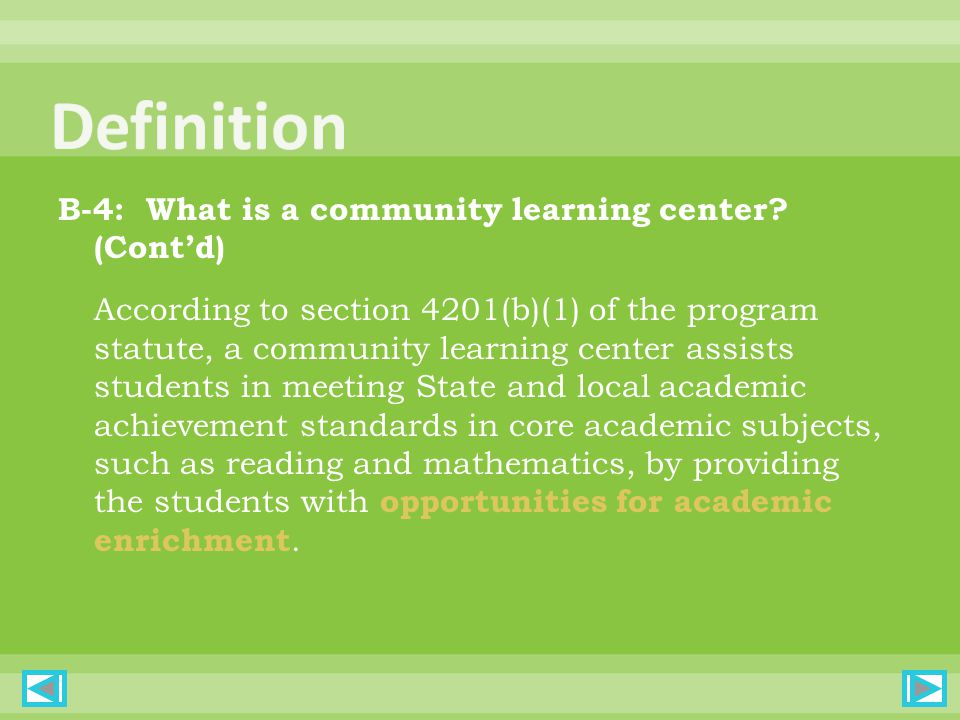 B-4: What is a community learning center.