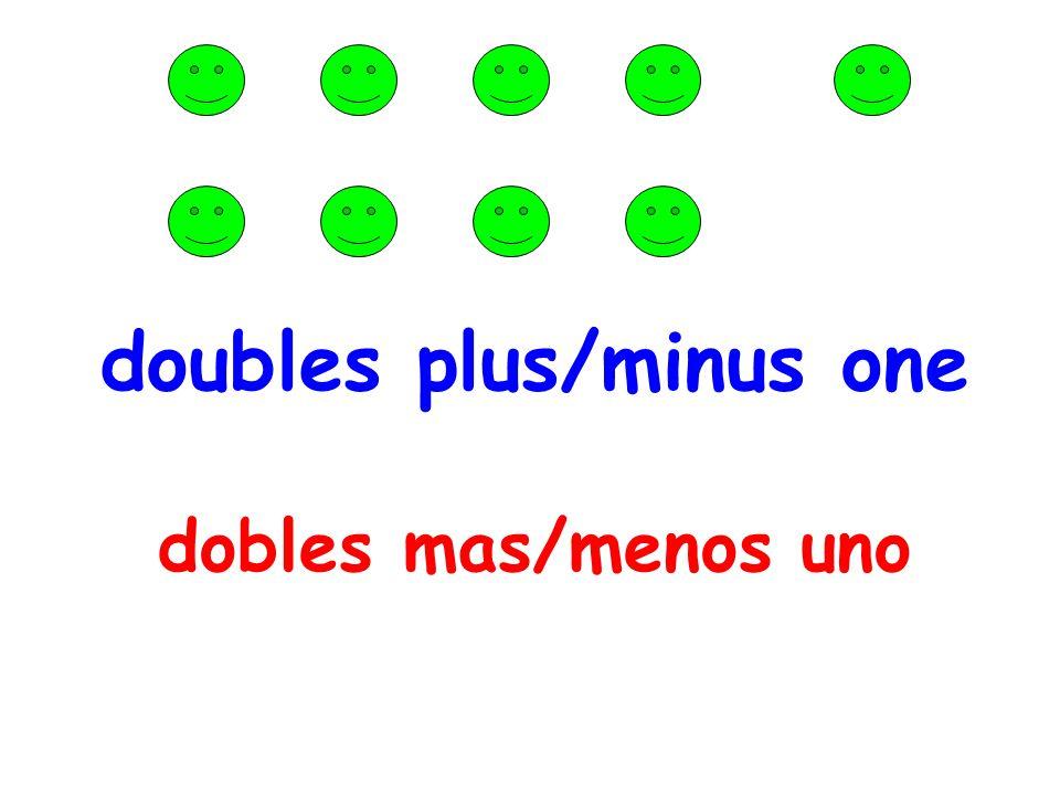 doubles plus/minus one dobles mas/menos uno