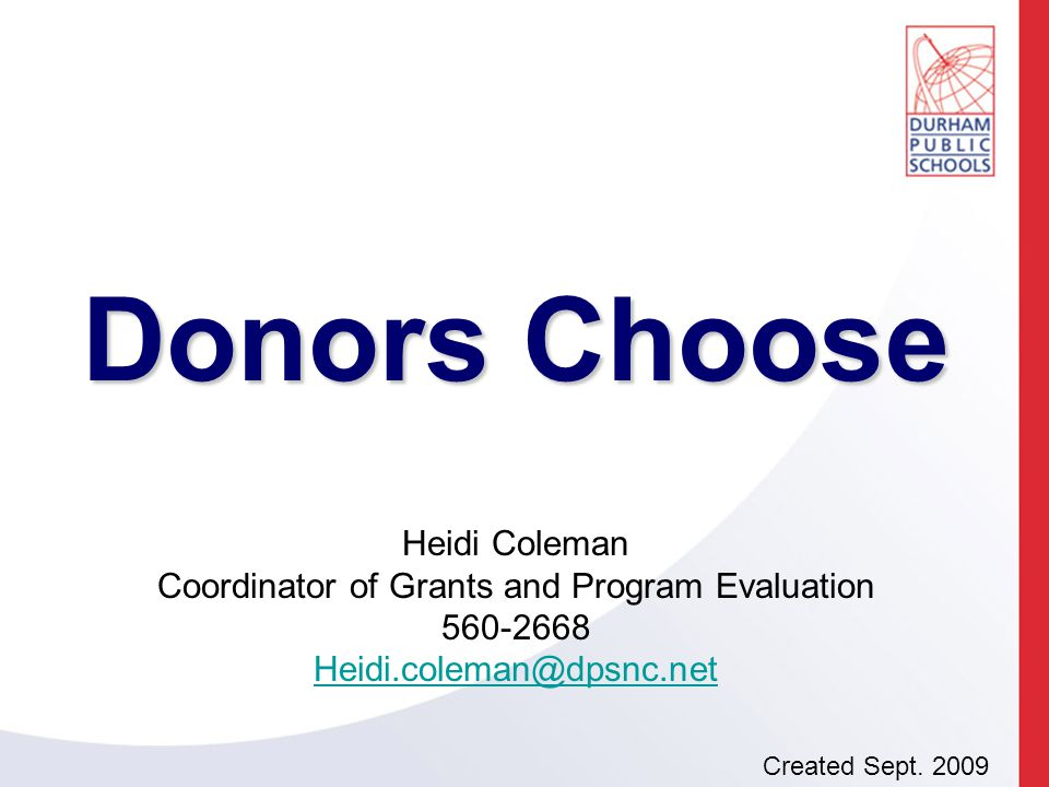 What It Is http://www.donorschoose.org/ For teachers to get classroom materials/projects funded- generally less than $400 Nation-wide, citizen philanthropy Based on a points system Easy to use!