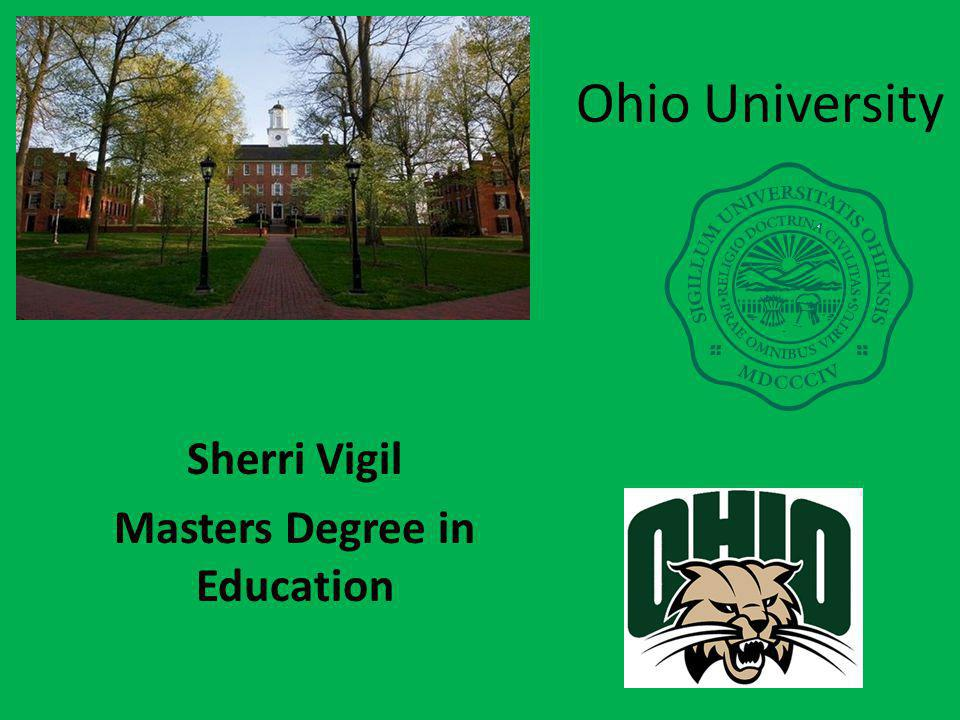 Ohio University Sherri Vigil Masters Degree in Education