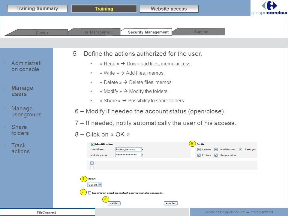 Centre de Compétence BtoB – Internet/Intranet FileConnect 5 – Define the actions authorized for the user.