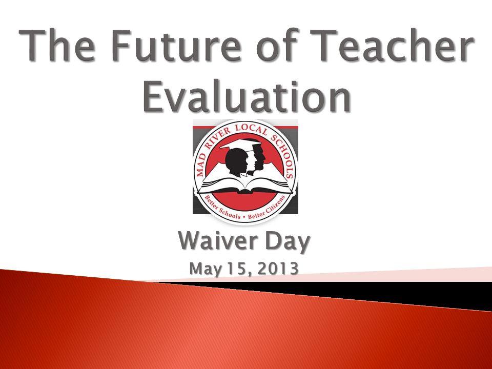 Waiver Day May 15, 2013