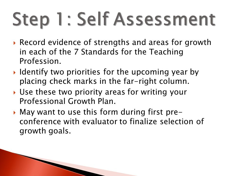  Record evidence of strengths and areas for growth in each of the 7 Standards for the Teaching Profession.  Identify two priorities for the upcoming