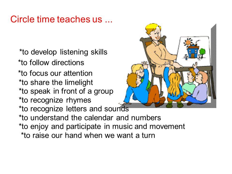 Circle time teaches us...