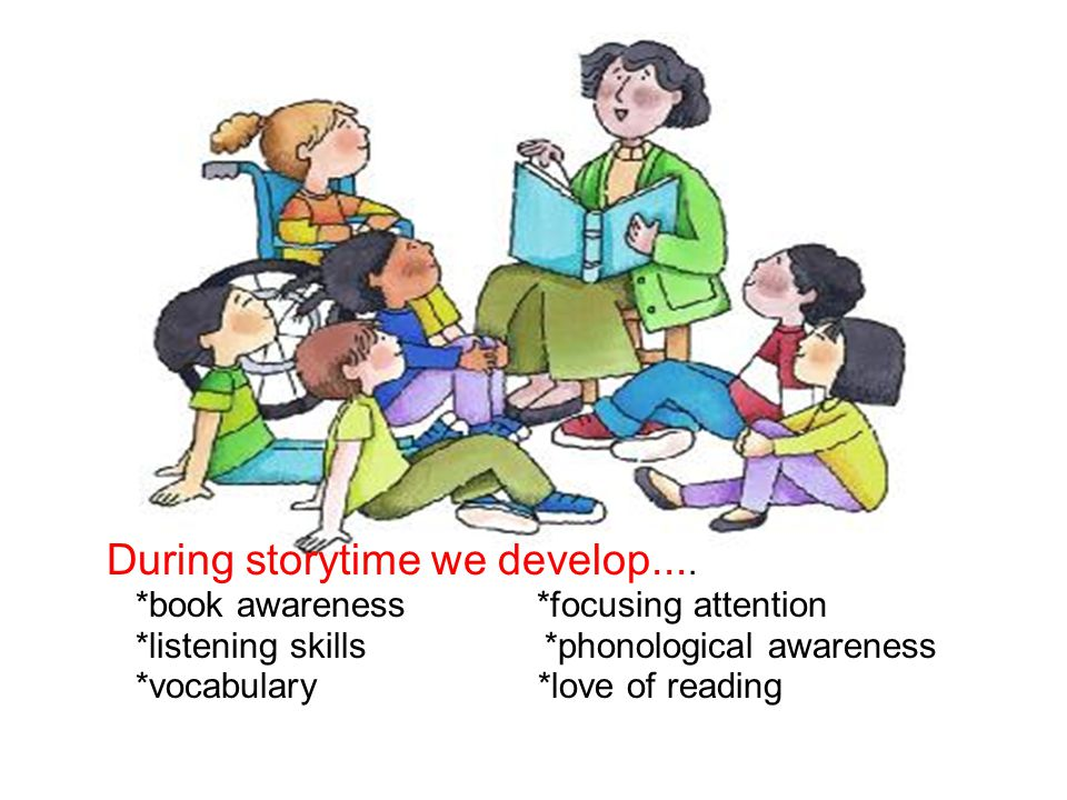 During storytime we develop....