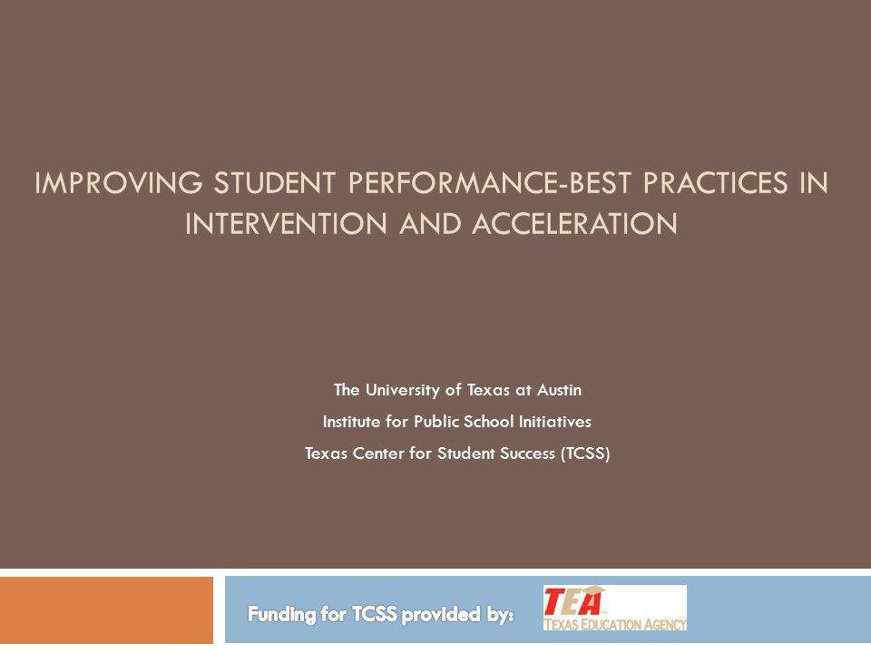 TCSS Goals © Texas Education Agency/University of Texas System 1.