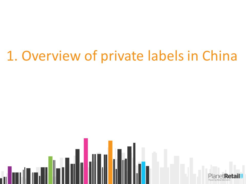 1. Overview of private labels in China