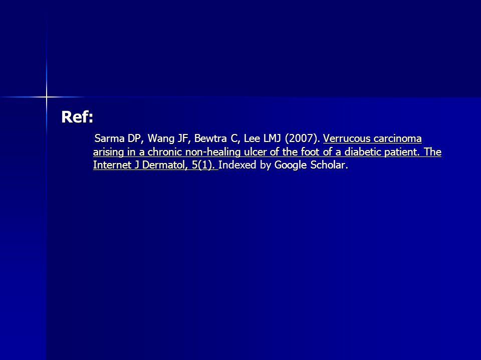 Ref: Sarma DP, Wang JF, Bewtra C, Lee LMJ (2007).
