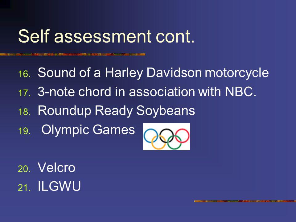 Self assessment cont. 22.