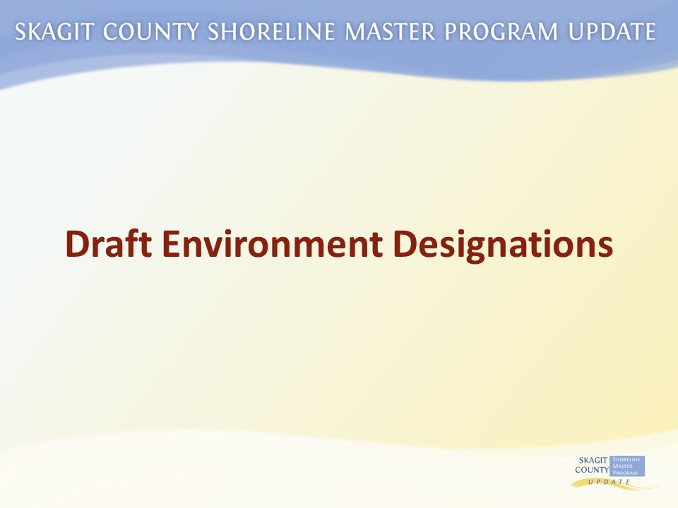 Draft Environment Designations