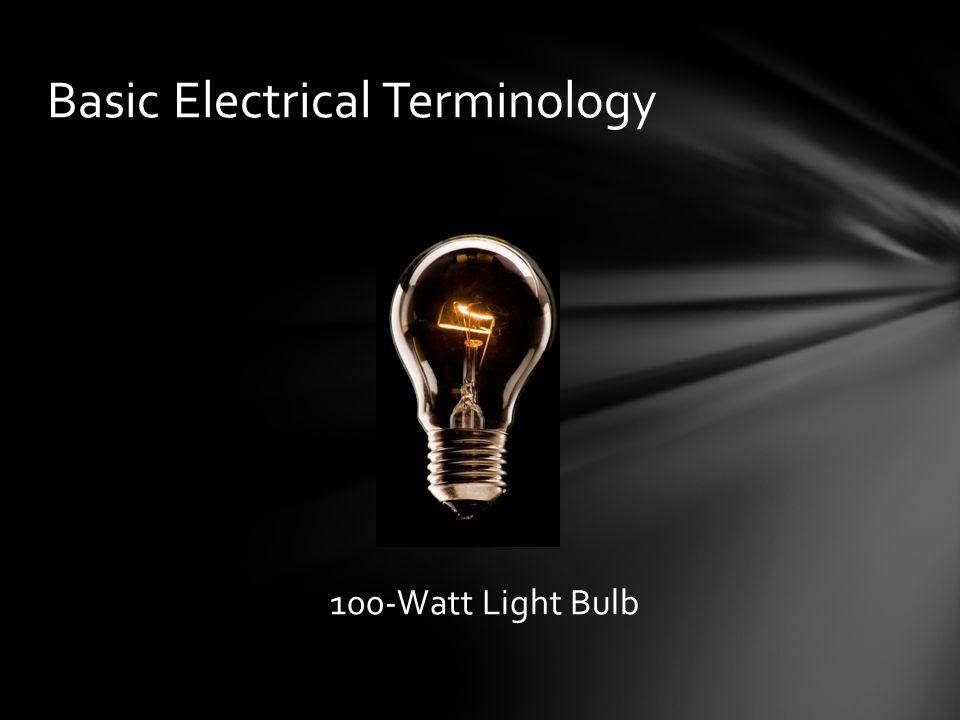 100-Watt Light Bulb