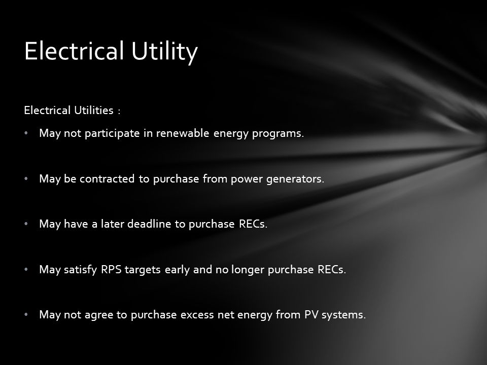 Electrical Utilities : May not participate in renewable energy programs.