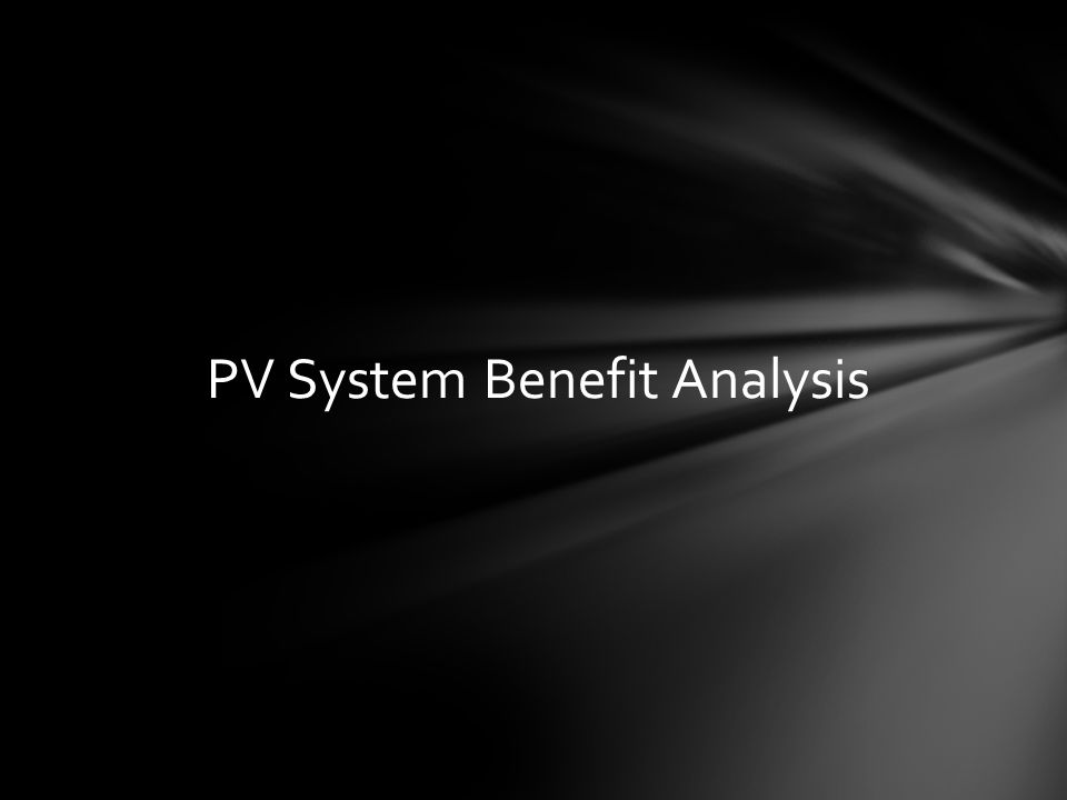 PV System Benefit Analysis