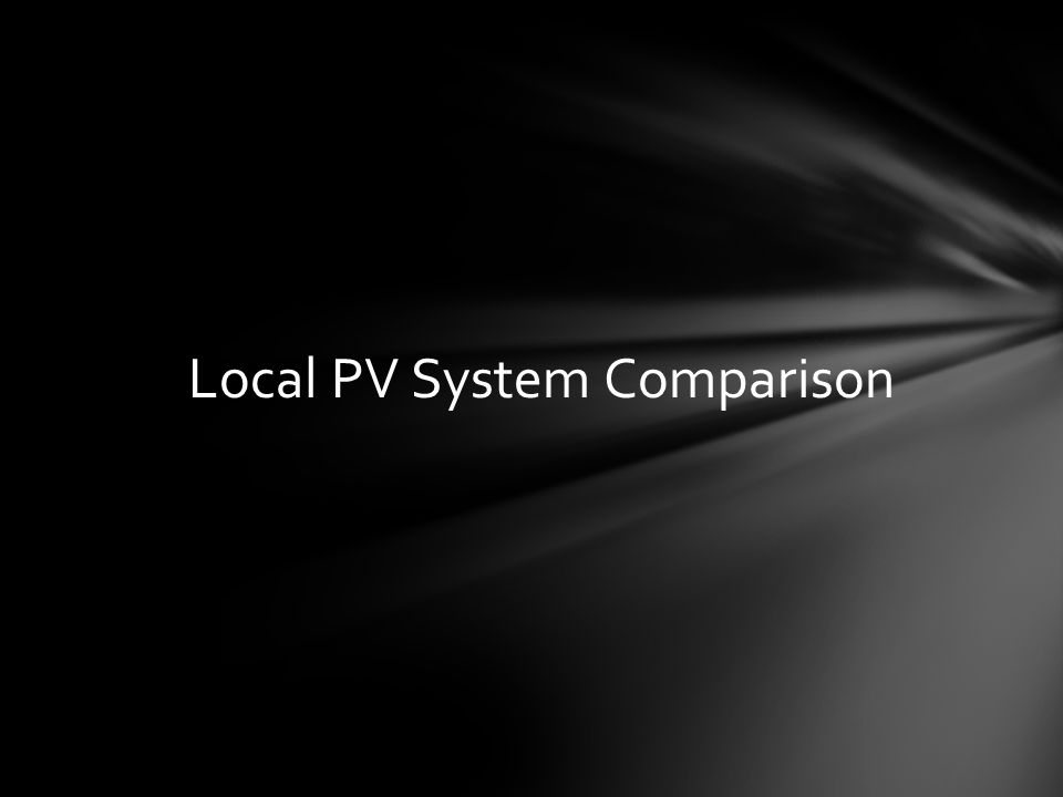 Local PV System Comparison