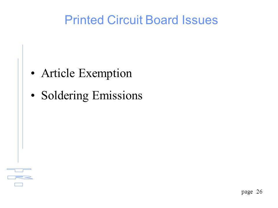 page 26 Printed Circuit Board Issues Article Exemption Soldering Emissions