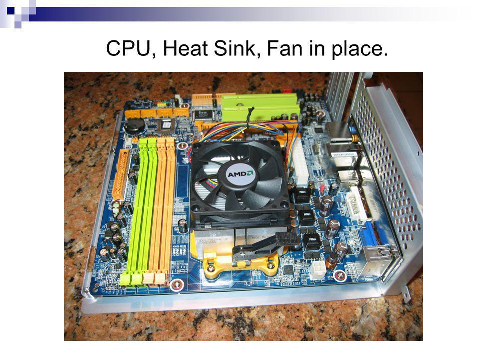 CPU, Heat Sink, Fan in place.