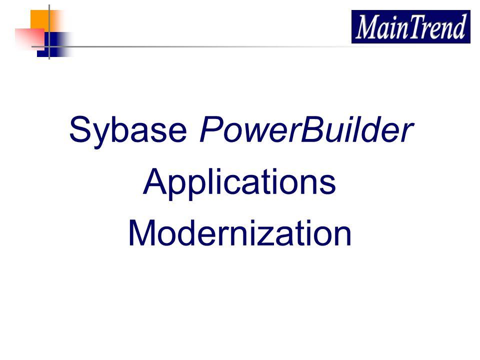 Sybase PowerBuilder Applications Modernization