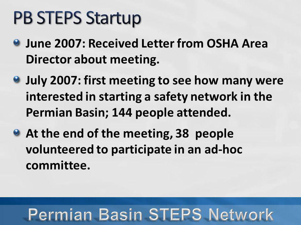 June 2007: Received Letter from OSHA Area Director about meeting.