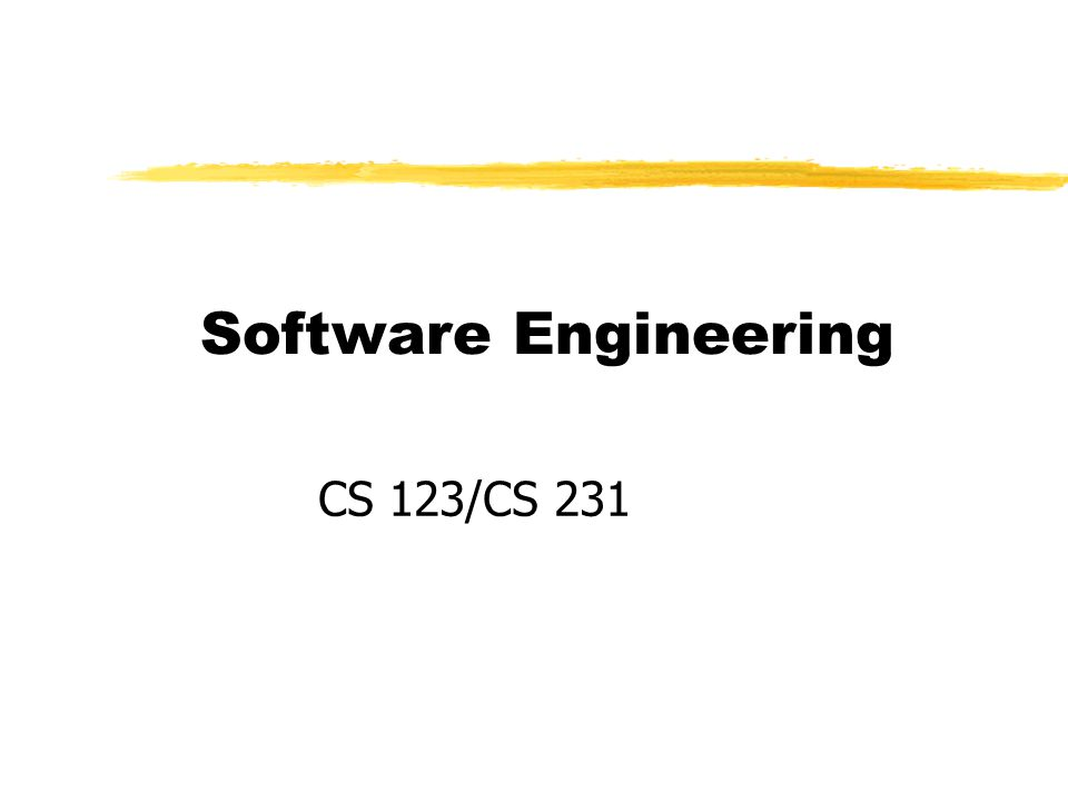 Software Engineering CS 123/CS 231