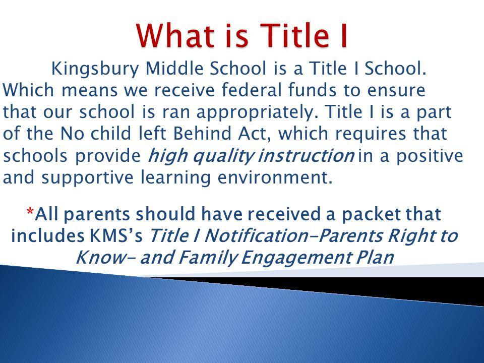 Kingsbury Middle School is a Title I School.