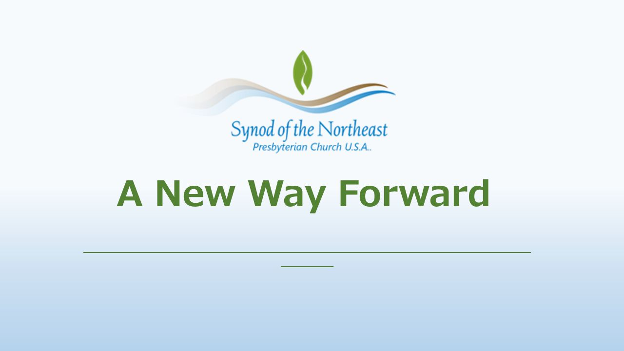 A New Way Forward ___________________________________________________ ______