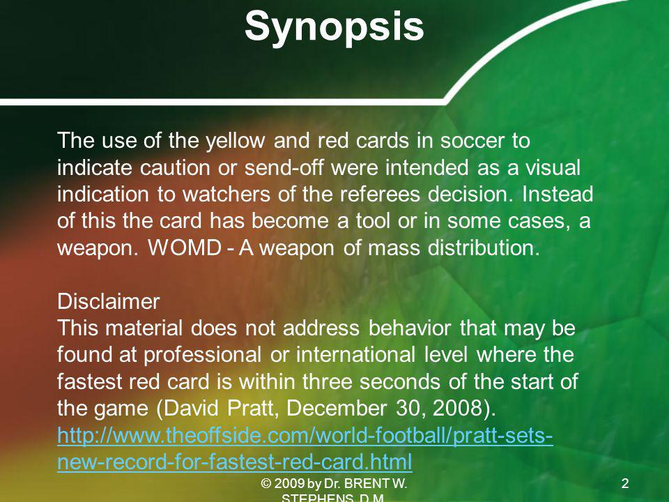 Synopsis 2 The use of the yellow and red cards in soccer to indicate caution or send-off were intended as a visual indication to watchers of the referees decision.