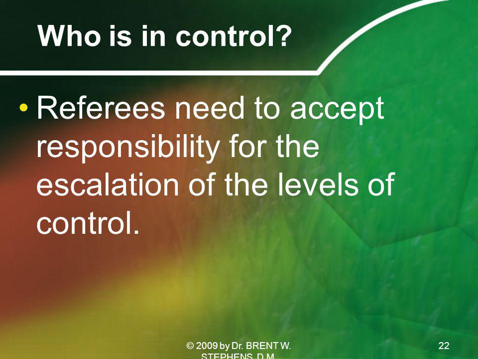 Who is in control.