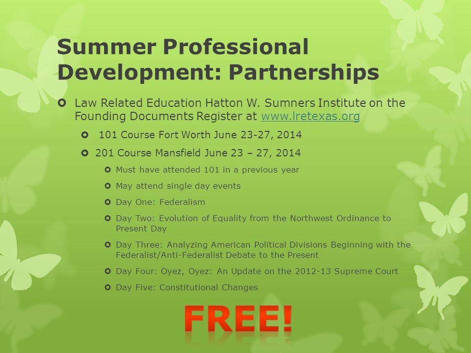 Summer Professional Development: Partnerships  Law Related Education Hatton W.