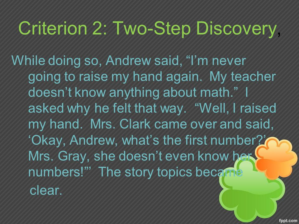 Criterion 2: Two-Step Discovery, While doing so, Andrew said, I'm never going to raise my hand again.