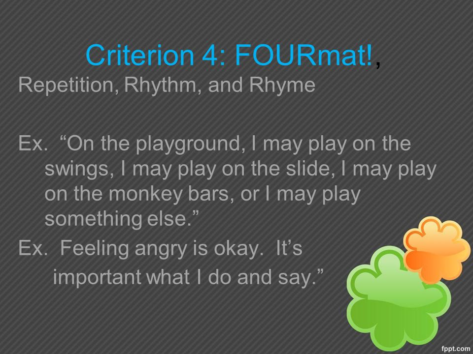 Criterion 4: FOURmat!, Repetition, Rhythm, and Rhyme Ex.