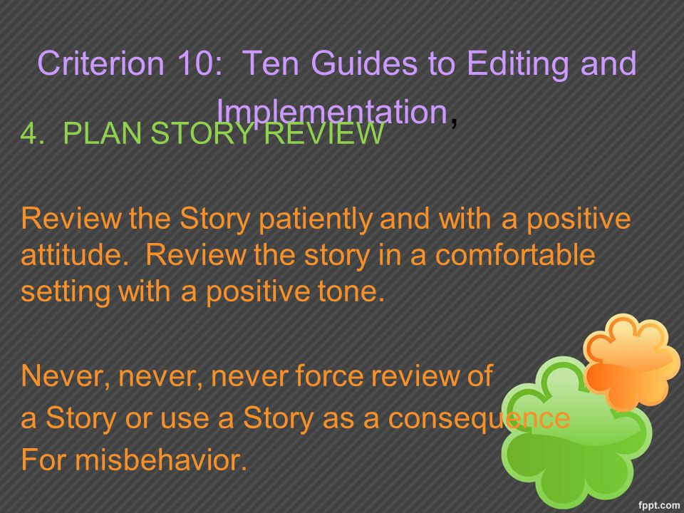 Criterion 10: Ten Guides to Editing and Implementation, 4.