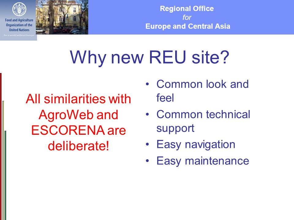 Regional Office for Europe and Central Asia Why new REU site.