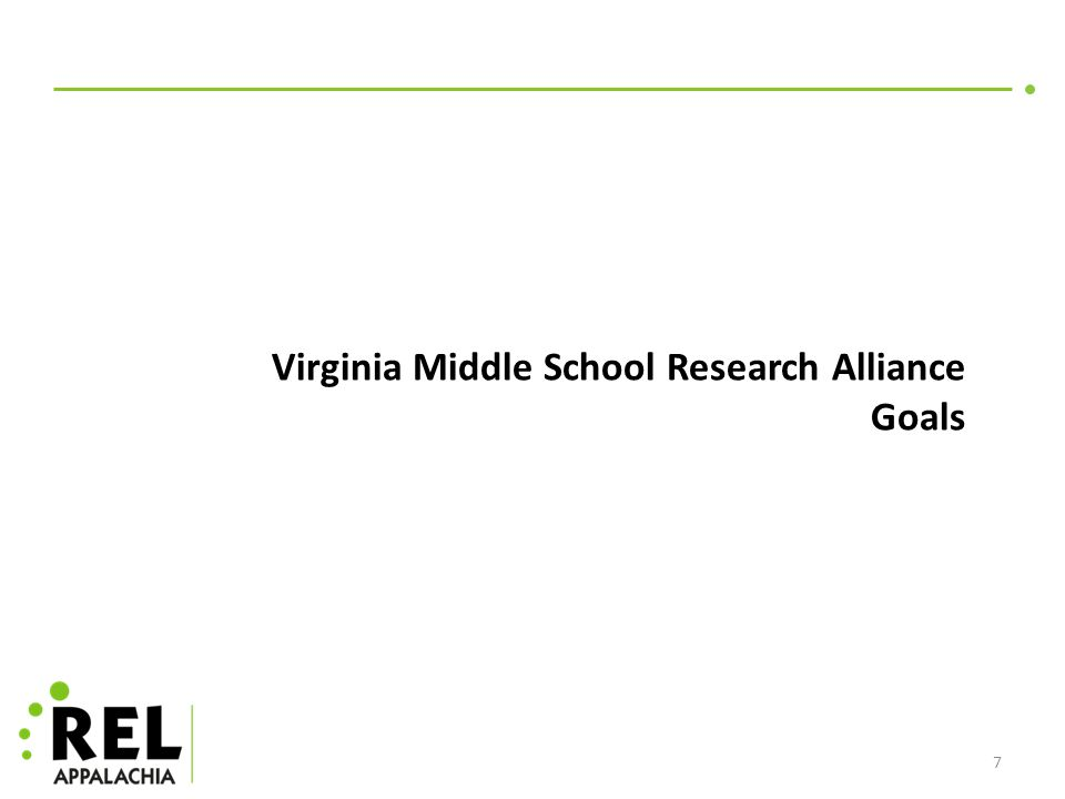 7 Virginia Middle School Research Alliance Goals