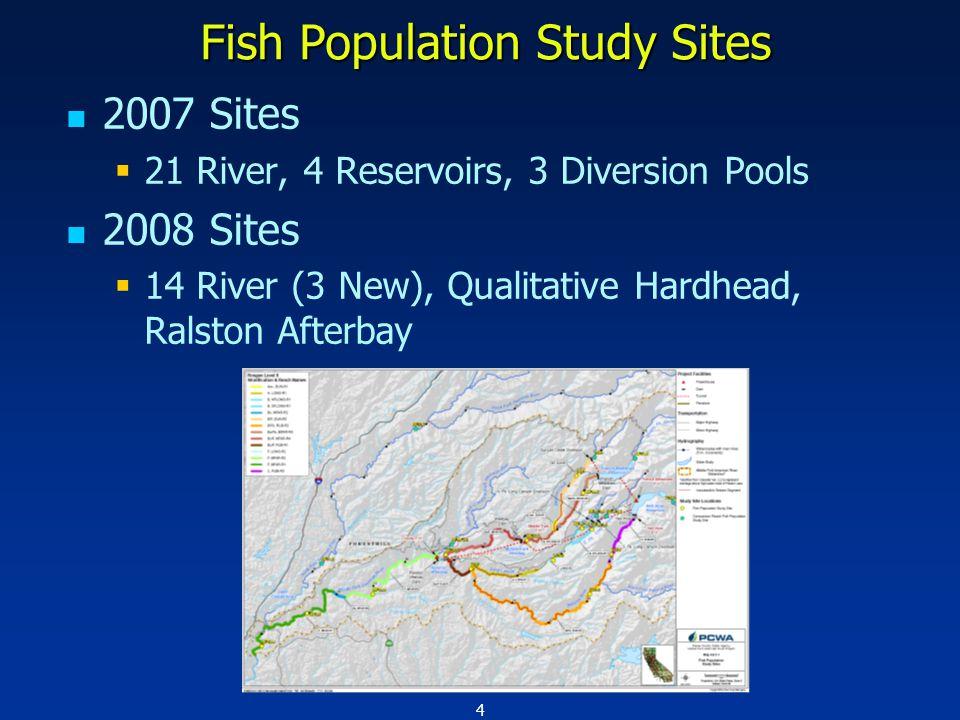 5 Fish Population Study Sites 2007 River Study Sites