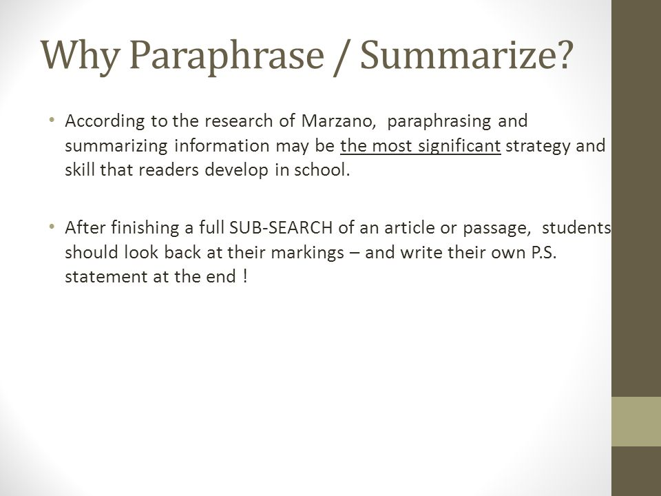 Why Paraphrase / Summarize.