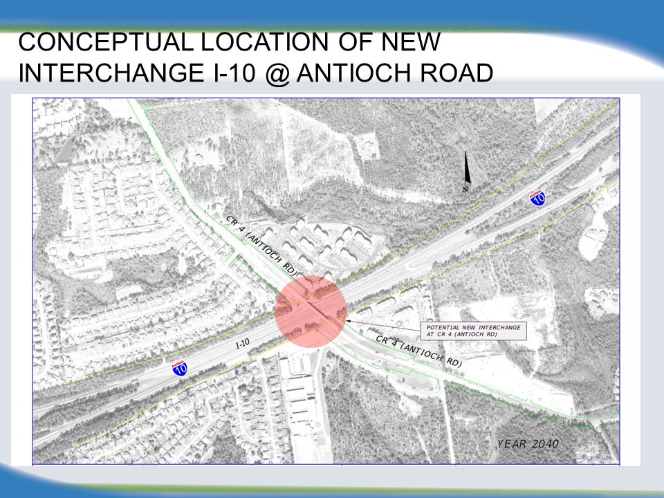 CONCEPTUAL LOCATION OF NEW INTERCHANGE I-10 @ ANTIOCH ROAD