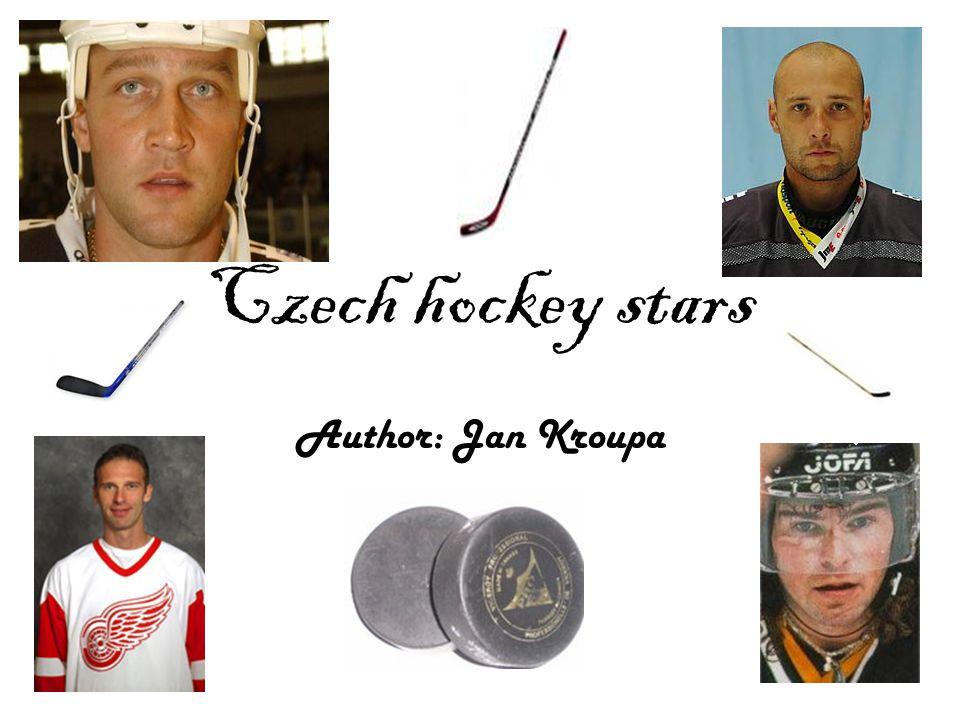 Czech hockey stars Author: Jan Kroupa
