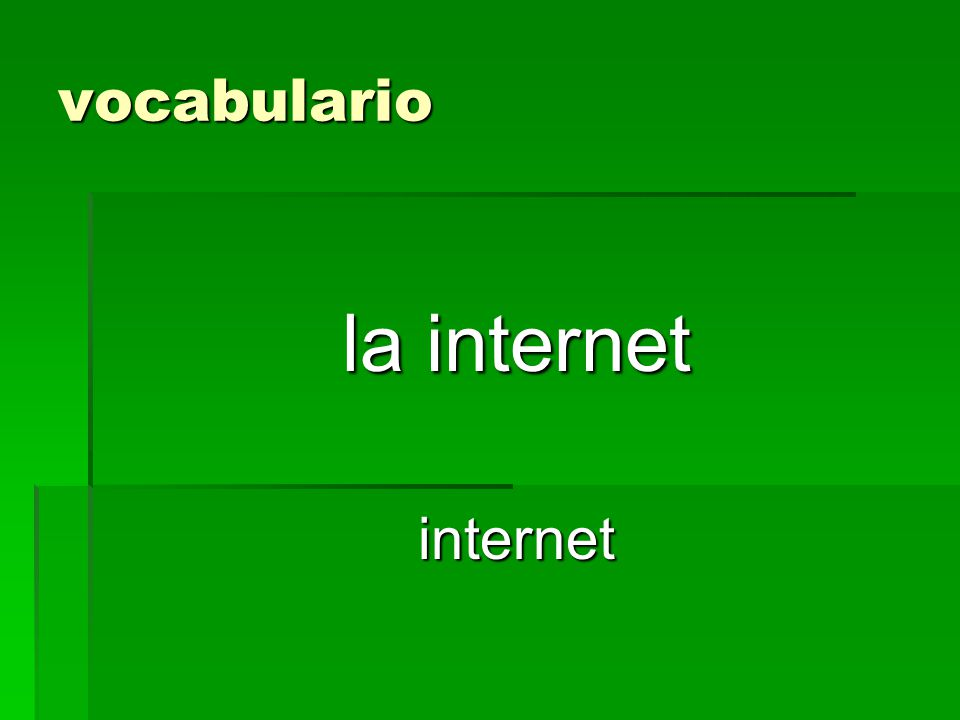 vocabulario la internet internet