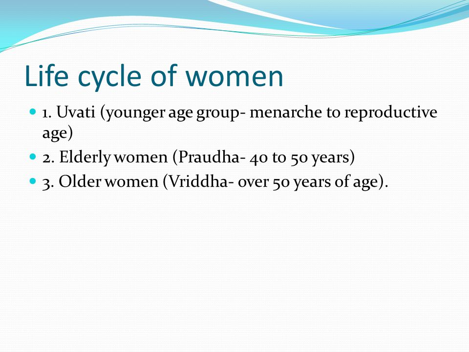 Definitions Although a male is predominantly Pitta, his reproductive system and the semen is basically Kapha.