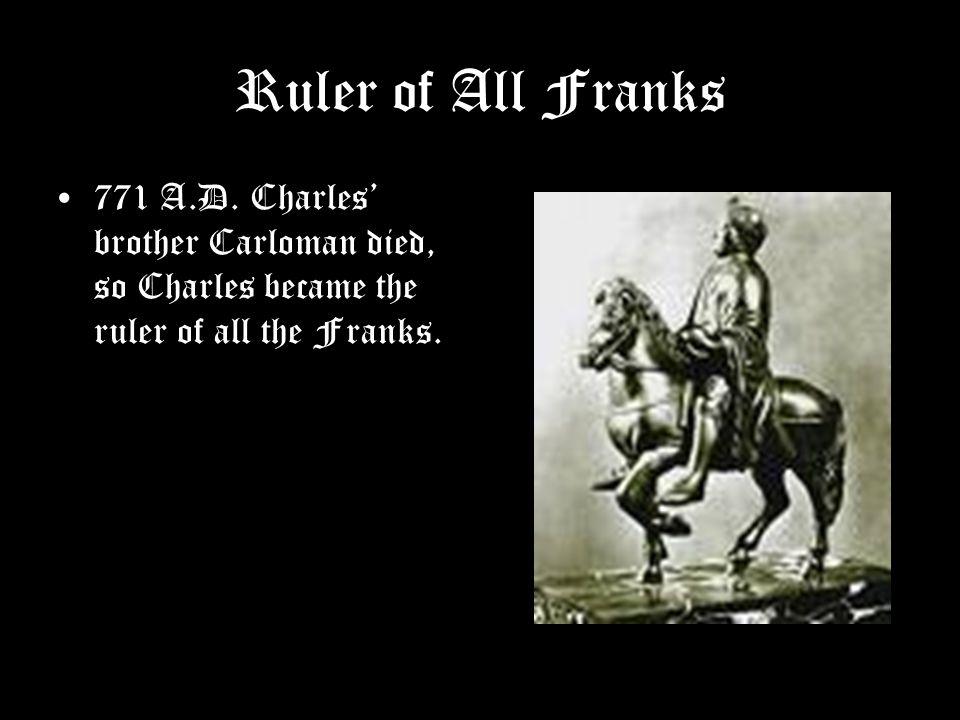 Ruler of All Franks 771 A.D.