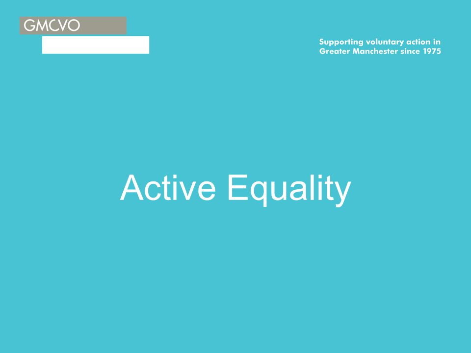 Active Equality