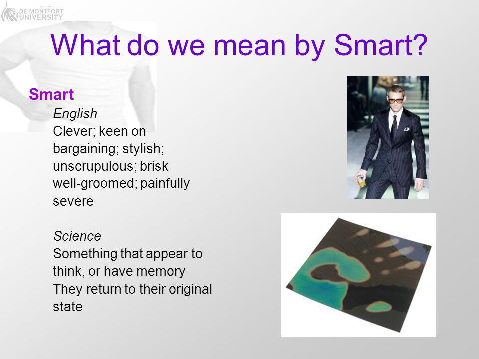 What do we mean by Smart.
