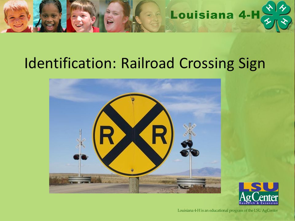 Identification: Railroad Crossing Sign