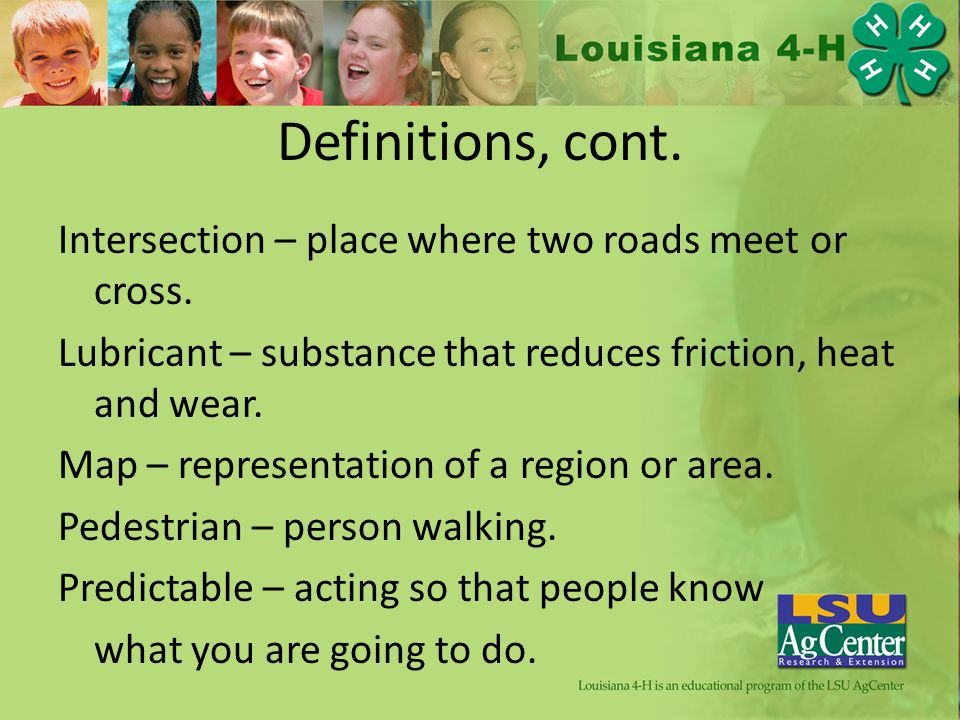 Definitions, cont. Intersection – place where two roads meet or cross.