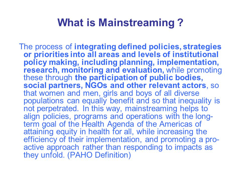 What is Mainstreaming .