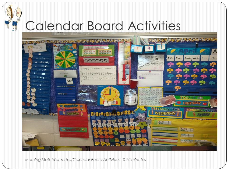 Calendar Board Activities Morning Math Warm-Ups/Calendar Board Activities 10-20 minutes