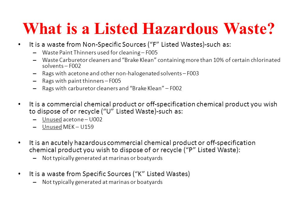What is a Listed Hazardous Waste.