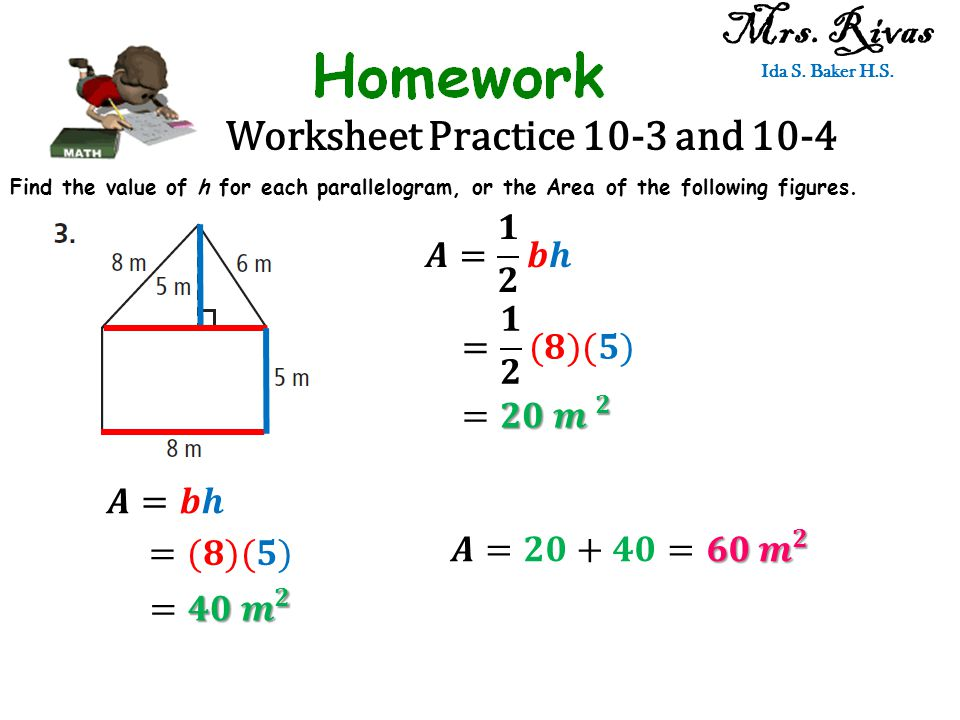 Worksheet Practice 10-3 and 10-4 Mrs. Rivas Ida S.